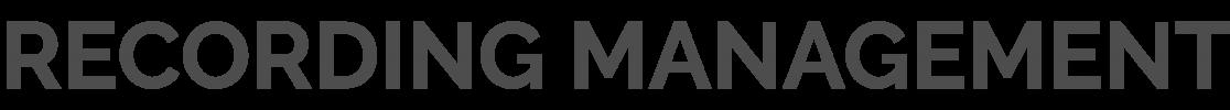 Headline_Recording_management